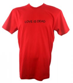 Love Is Dead T Shirt