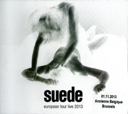 Suede European Tour Live CD - Brussels